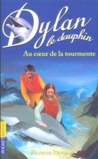 Dylan le dauphin, tome 4 : Au coeur de la tourmente