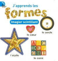 J'apprends les formes : Imagier scintillant