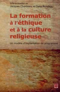 La Formation a l'Éthique et a la Culture Religieuse : un Modele d