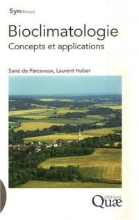 Bioclimatologie : Concepts et applications