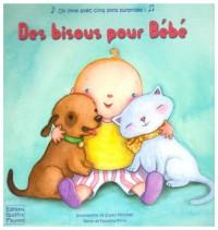 Des bisous pour Bébé : Un livre avec cinq sons surprises !