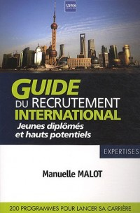 Guide du recrutement international : Jeunes diplômés et hauts potentiels