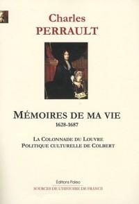 Mémoires de ma vie (1628-1687) : La colonnade du Louvre, Politique culturelle de Colbert