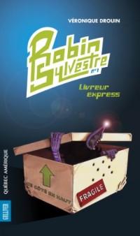 Robin Sylvestre V 01 Livreur Express