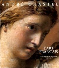 L'Art français, tome 4 : Le temps de l'éloquence, 1775-1825