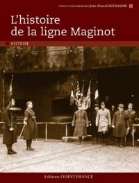 L'histoire de la ligne Maginot