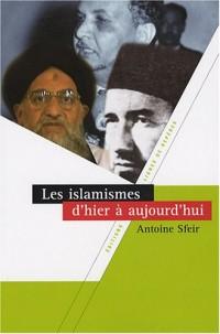 Les islamismes d'hier à aujourd'hui