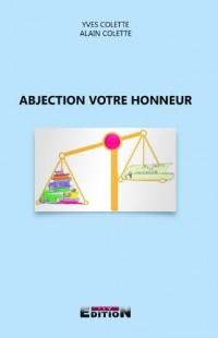 Abjection Votre Honneur