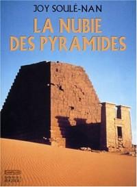 La nubie des pyramides