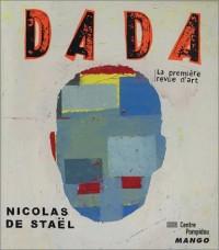 Revue Dada, numéro 90 : Nicolas de Stael, ou l'impossible perfection