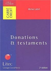 Donations & testaments. 2ème édition (ancienne édition)
