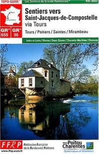 Les sentiers vers Saint-Jacques-de-Compostelle : Tours/Mirambeau