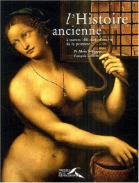 L'Histoire ancienne à travers 100 chefs-d'oeuvres de la peinture