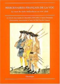 Mercenaires français de la VOC : La route des Indes hollandaises au XVIIe siècle