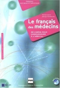 Le français des médecins : 40 vidéos pour communiquer à l'hôpital (1DVD)