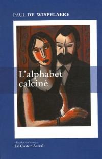 L'alphabet calciné : Journal 1990-1991