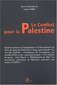 Le Combat pour la Palestine