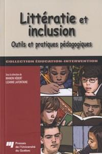 Littératie et inclusion : Outils et pratiques pédagogiques