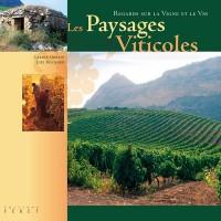 Les Paysages Viticoles : Regards sur la Vigne et le Vin