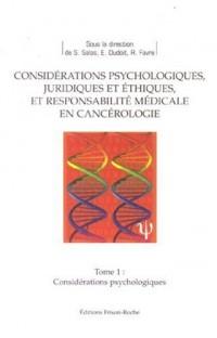 Considérations psychologiques en cancérologie
