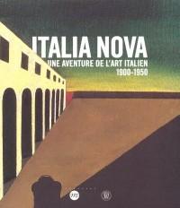 Italia Nova : Une aventure de l'art italien 1900-1950