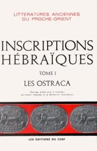 Inscriptions hébraiques, tome 1. Les ostraca