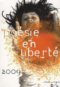 Poésie en liberté 2009