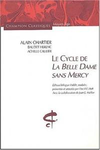 Le Cycle de la Belle Dame sans Mercy (édition bilingue)