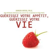Guérissez votre appétit, guérissez votre vie (2CD audio)
