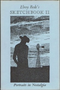 Elroy Bode's Sketchbook II: Portraits in Nostalgia