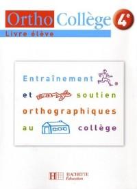 Orthocollège 4e : Livre de l'élève