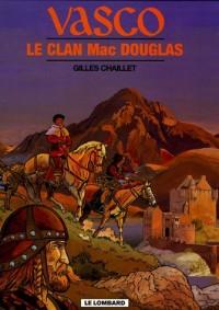 Vasco, Tome 21 : Le clan Mac Douglas