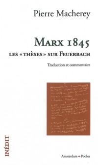 Marx 1845 : Les « thèses » sur Feuerbach (traduction et commentaire)