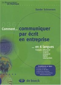 Comment communiquer par écrit en entreprise en 6 langues : Français-allemand-anglais-espagnol-italien-néerlandais