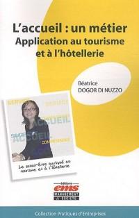 L'accueil : un métier : Application au tourisme et à l'hôtellerie