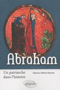 Abraham : Un patriarche dans l'histoire
