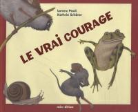 Le vrai courage