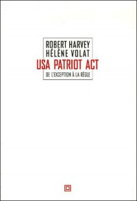 USA Patriot Act : De l'exception à la règle