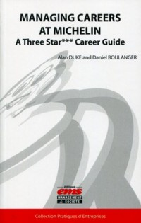 Managing Careers at Michelin: A three star*** career guide