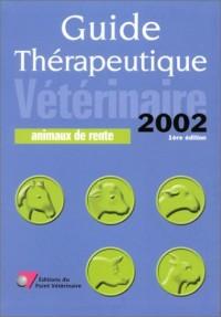Guide thérapeutique vétérinaire, édition 2002 : Animaux de rente