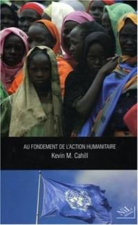Au fondement de l'action humanitaire