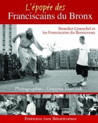 L'épopée des franciscains du Bronx