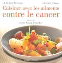 Cuisiner avec les aliments anticancer