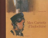 Mes carnets d'Indochine