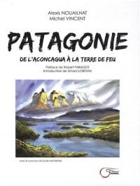 Patagonie : De l'Aconcagua à la Terre de Feu