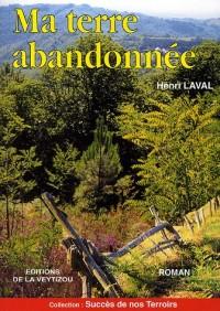 Ma terre abandonnée