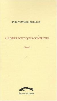 uvres poétiques complètes, tome 2