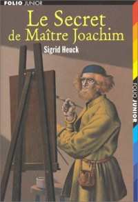 Le Secret de maître Joachim
