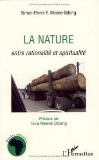 La nature : Entre rationalité et spiritualité
