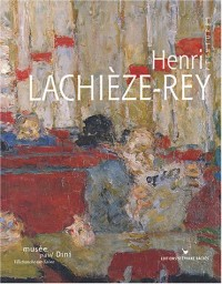 Henri Lachièze-Rey (édition bilingue français/anglais)